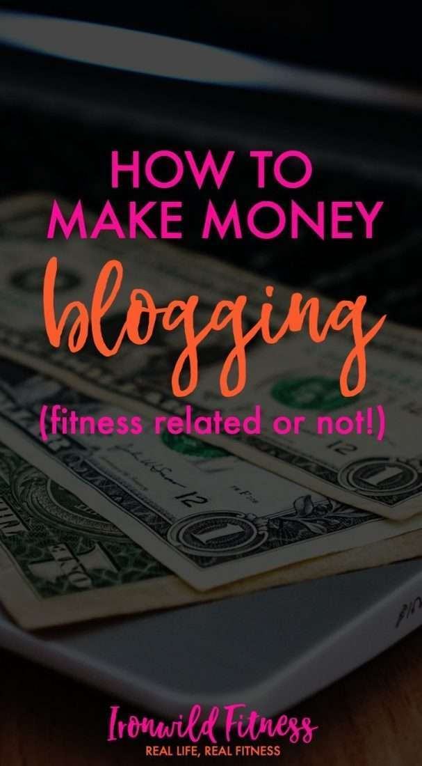 Make money blogging as a fitness professional, stay at home mom, or whatever!