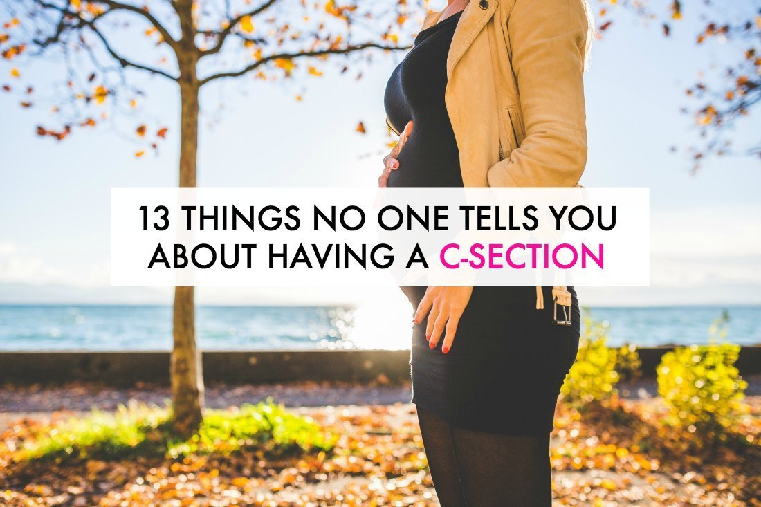 13 Things No One Tells You About Having a C-Section