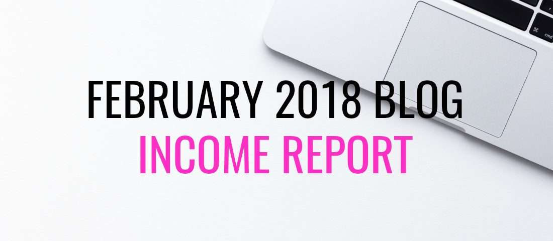 February 2018 blog income report