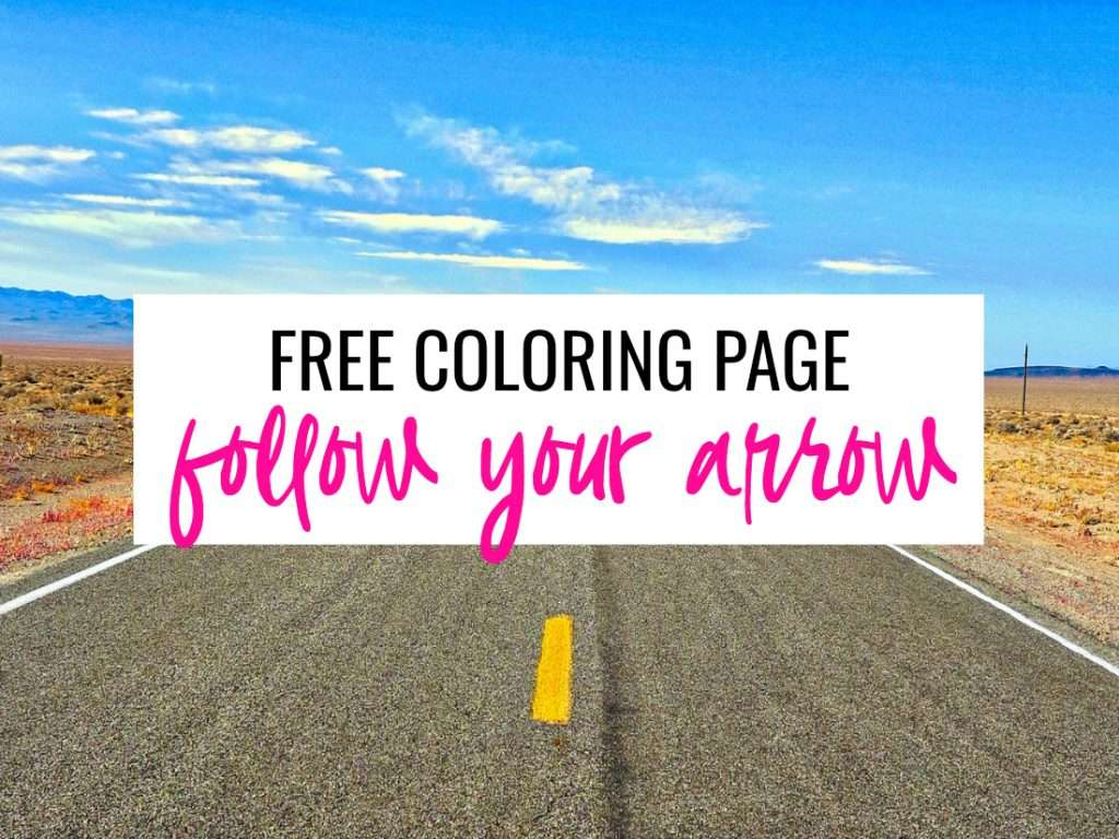 follow your arrow coloring page