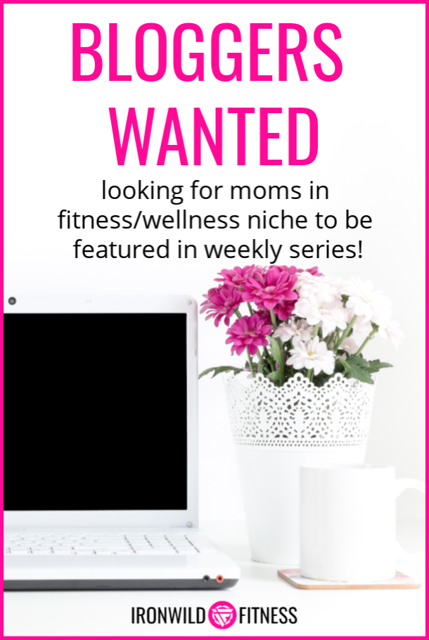 mom bloggers wanted