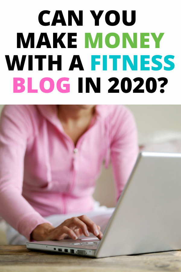 Can you make money with a fitness blog in 2020?